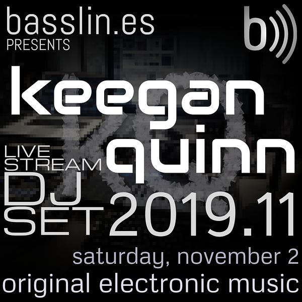 Keegan Quinn DJ Set 2019.11