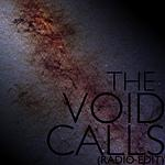 The Void Calls (Radio Edit)